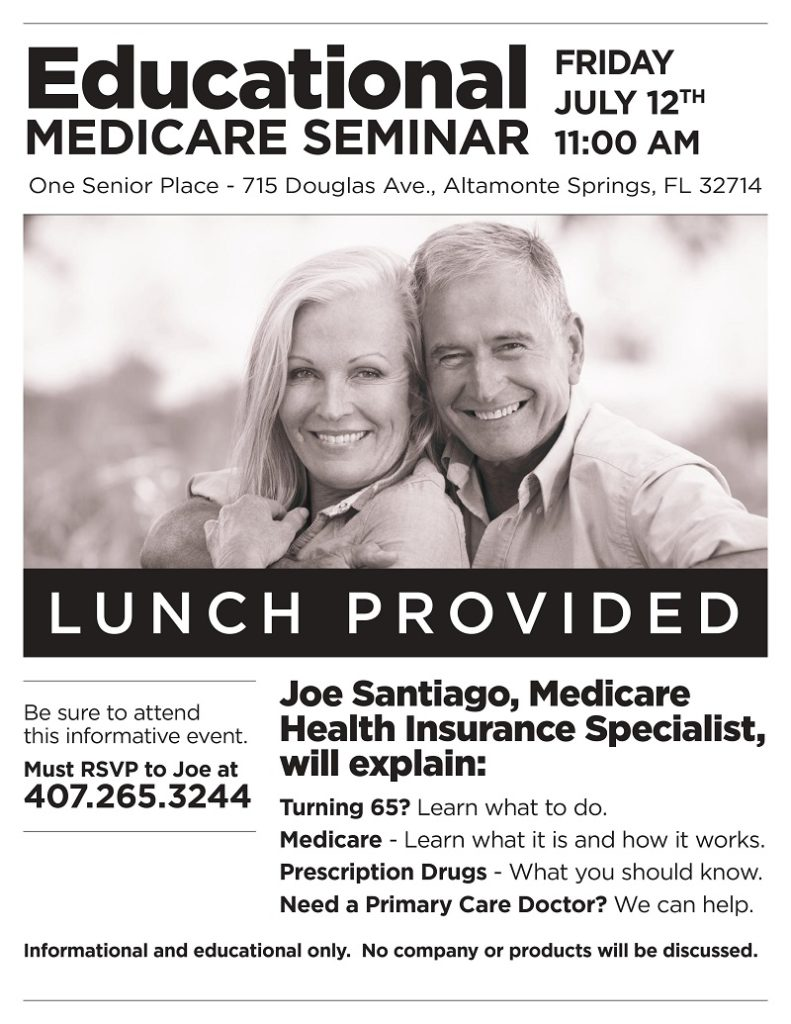 Educational Medicare Seminar @ One Senior Place Greater Orlando