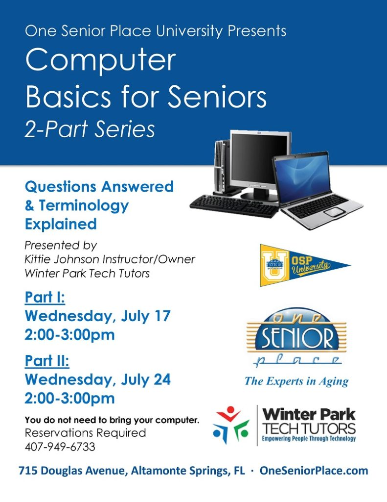 Computer Basics for Seniors 2-Part Series @ One Senior Place Greater Orlando