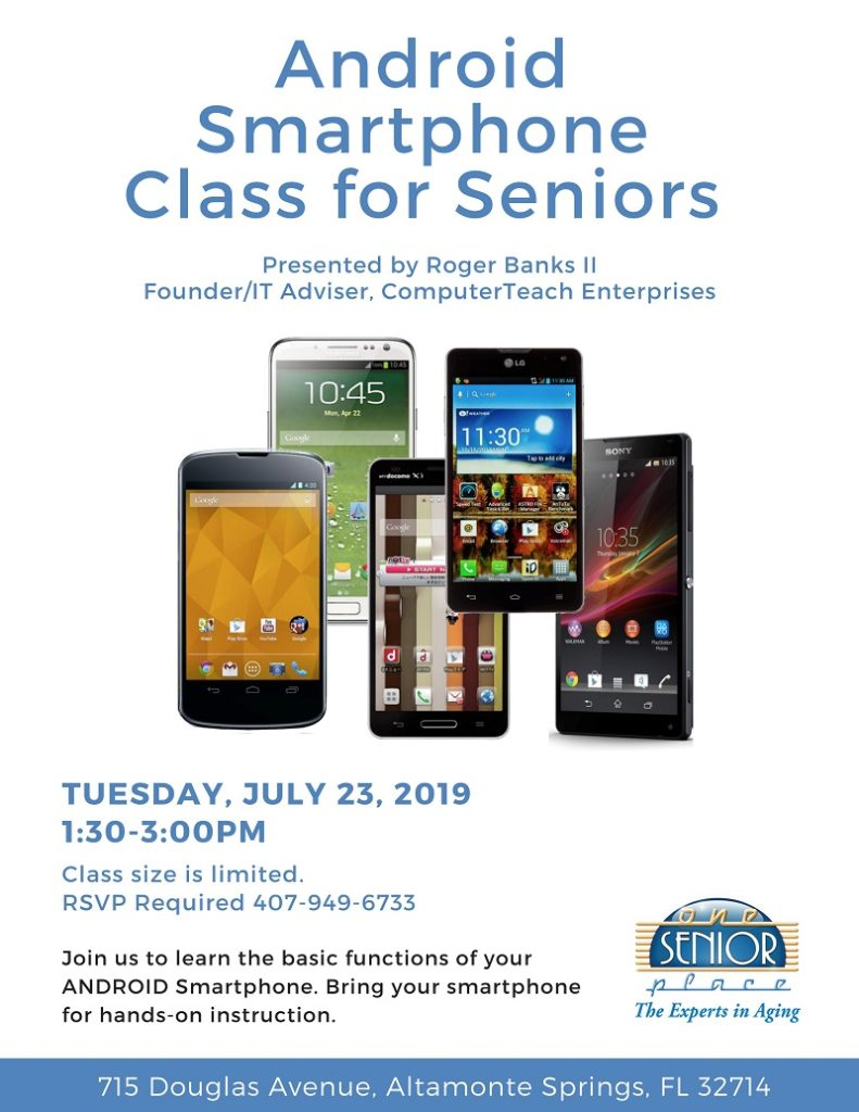 Android Smartphone Class @ One Senior Place