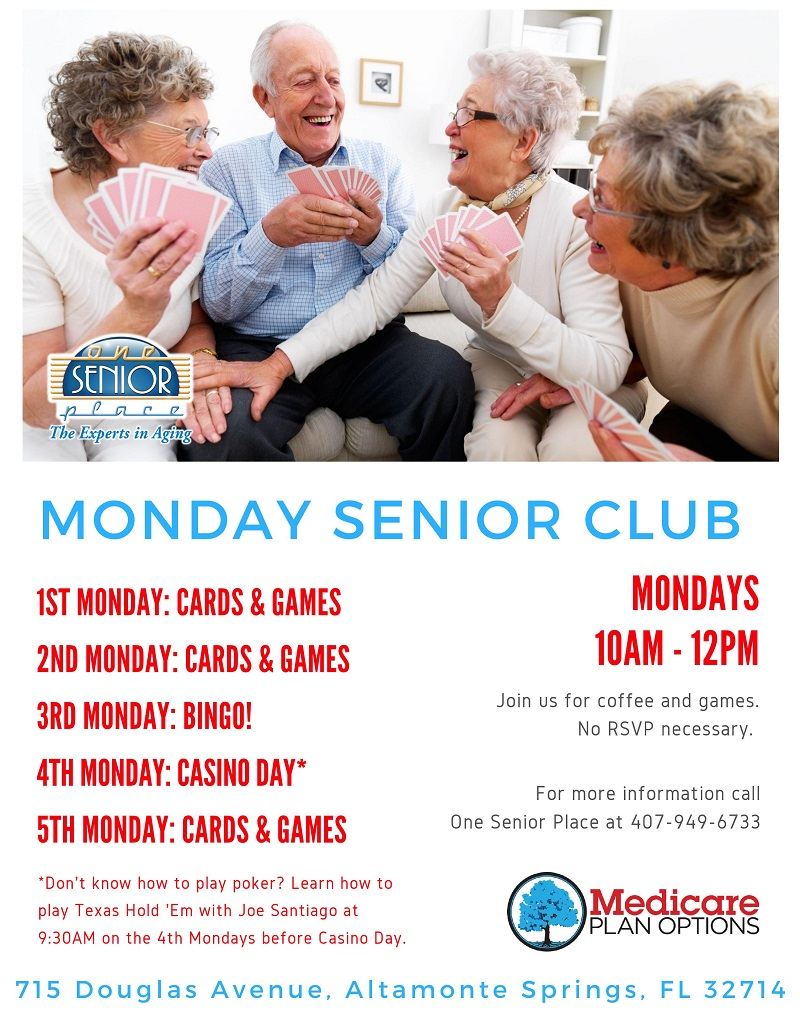 Senior Club Every Monday at One Senior Place