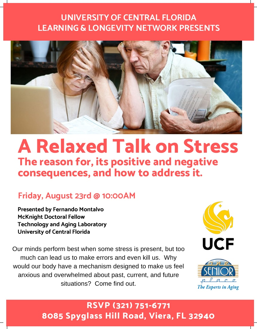A Relaxed Talk on Stress, presented by Fernando Montalvo of University of Central Florida