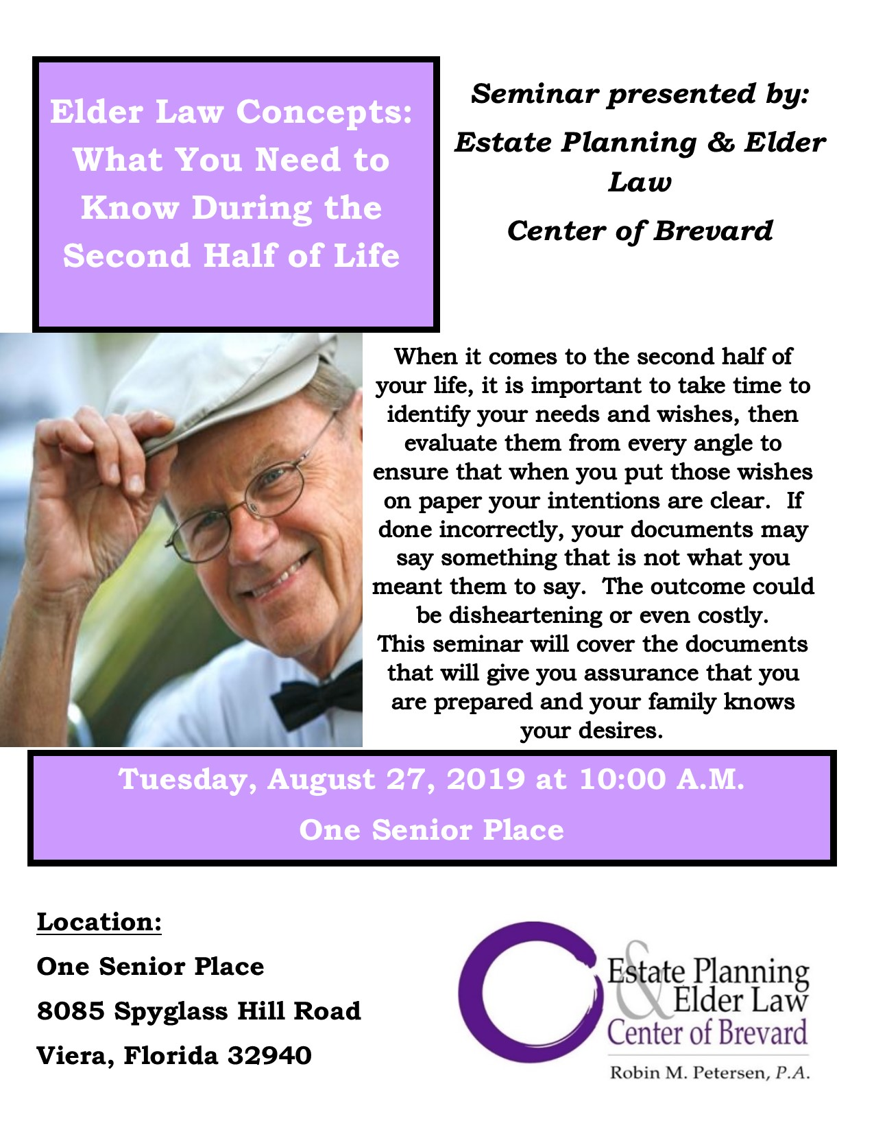 Elder Law Concepts: What You Need to Know During the Second Half of Life presented by Estate Planning Elder Law Center of Brevard