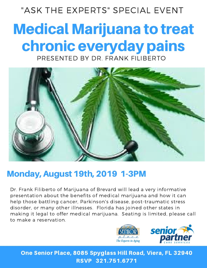 "Medical Marijuana to treat chronic everyday pains, ""Ask The Experts"" Special Event"