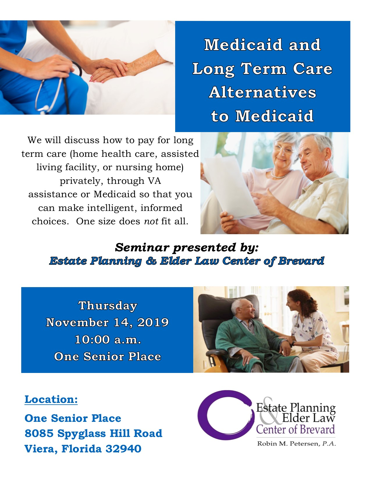 Medicaid and Long Term Care Alternatives to Medicaid Presented by Estate Planning and Elder Law Center of Brevard