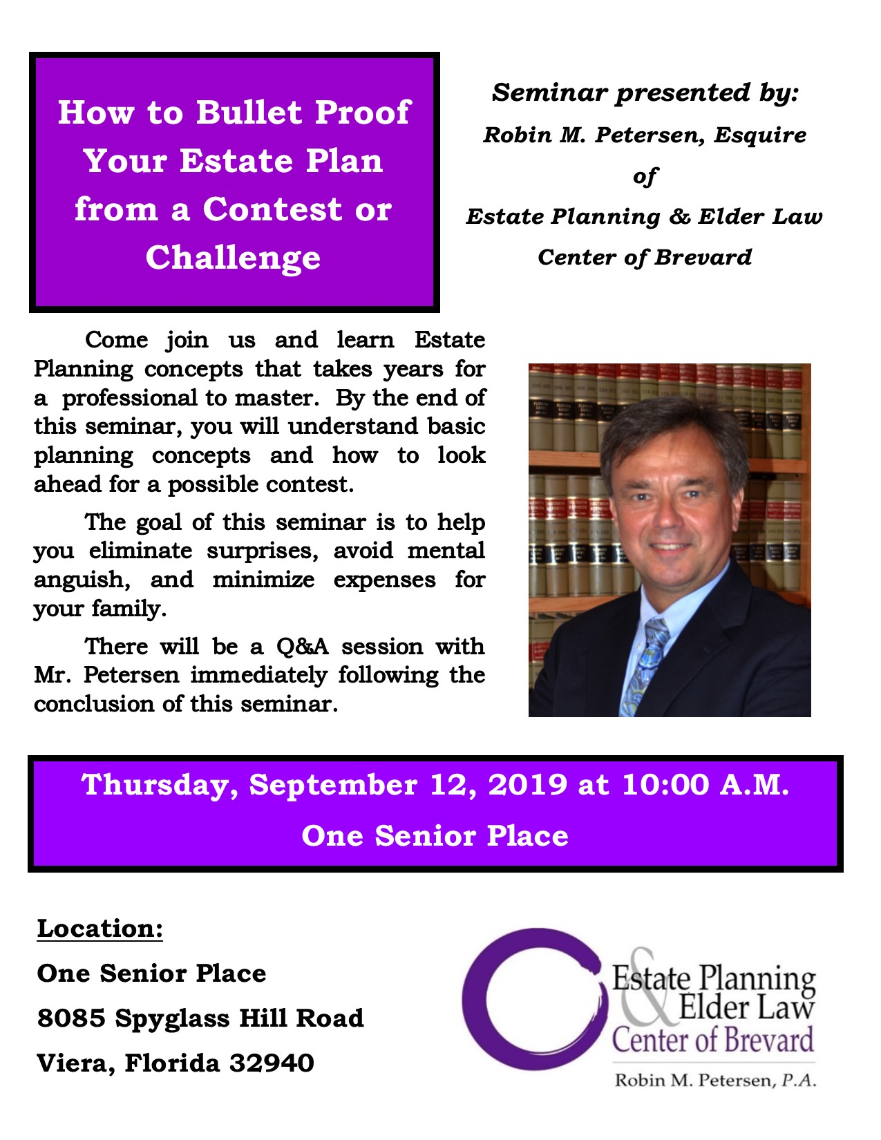 How to Bullet Proof Your Estate Plan from a Contest or Challenge presented by Estate Planning and Elder Law Center of Brevard