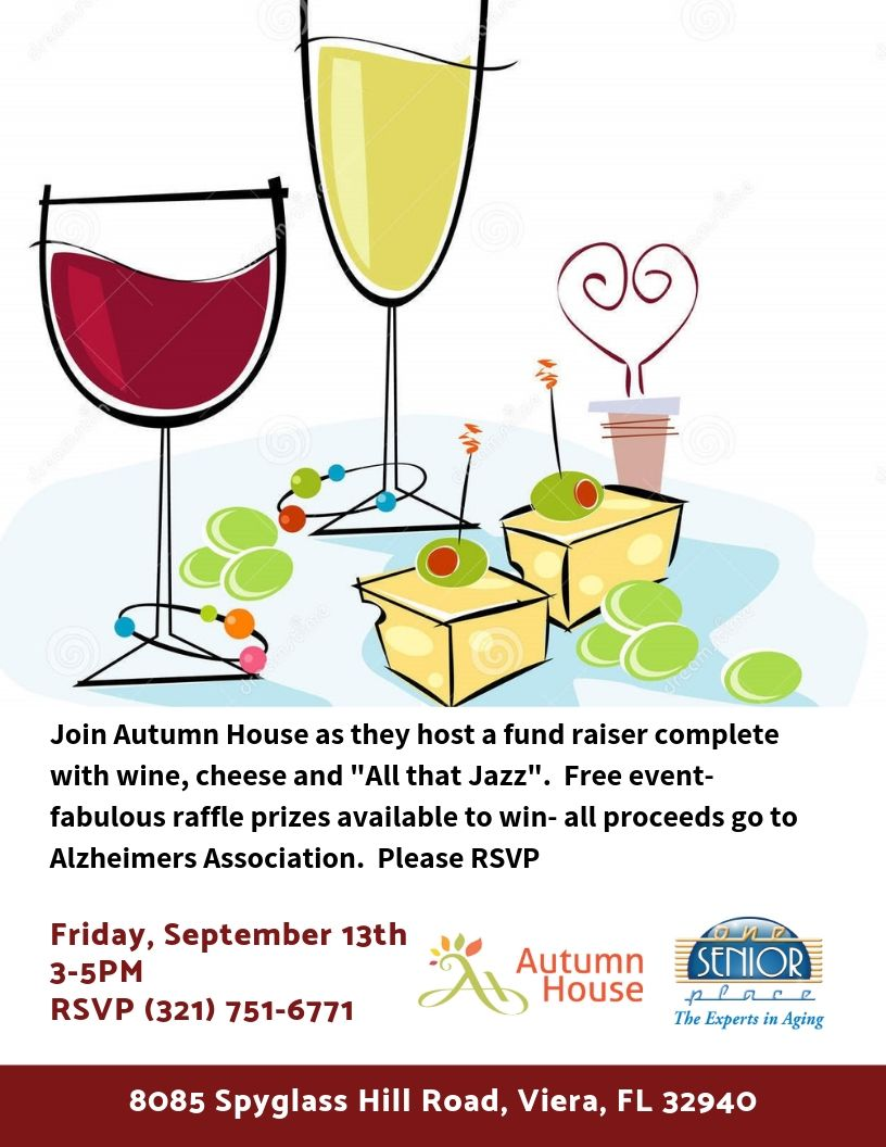 """*CANCELLED* Wine, Cheese and """"All That Jazz"""" Fundraiser to benefit Alzheimer's Association Hosted by Autumn House"""