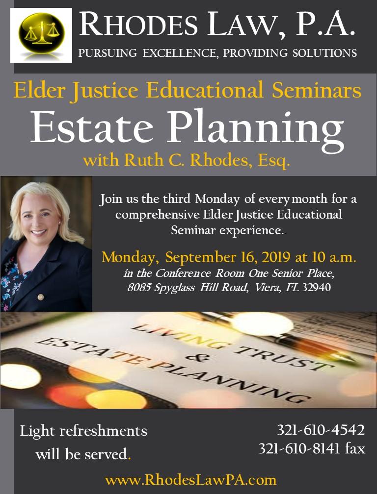 Elder Justice, Educational Seminars - Estate Planning with Ruth C. Rhodes, Esq.