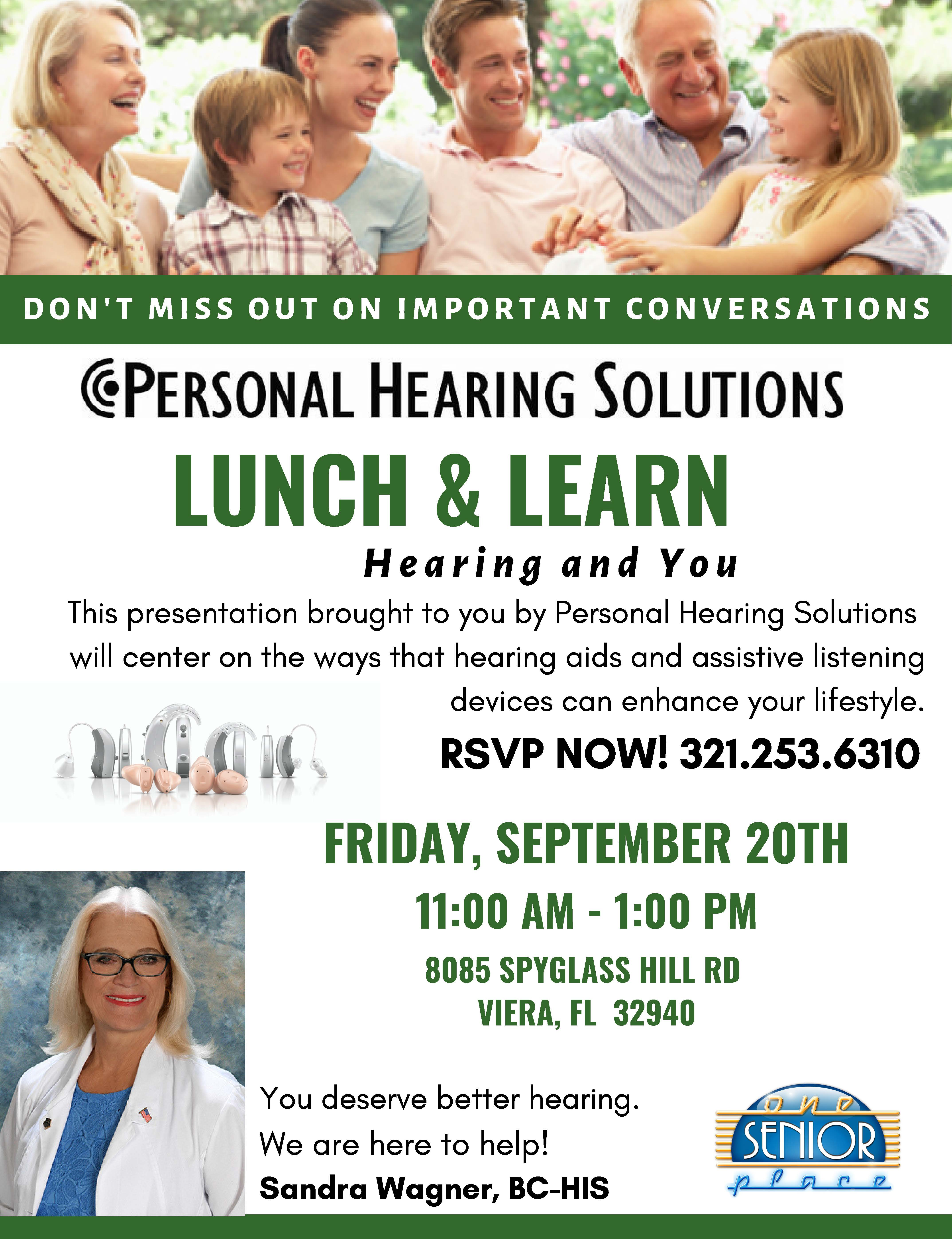 Hearing and You, Lunch and Learn Seminar presented by Personal Hearing Solutions