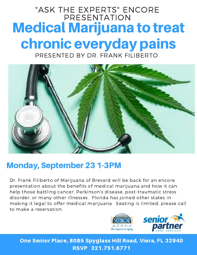"""ENCORE PRESENTATION: Medical Marijuana to treat chronic everyday pains, """"Ask The Experts"""" Special Event"""