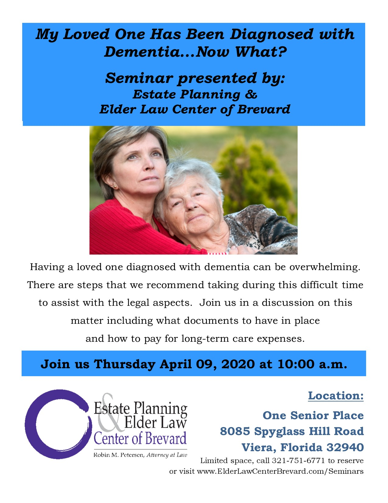 CANCELLED - My Loved One Has Been Diagnosed with Dementia...Now What? by: Estate Planning and Elder Law Center of Brevard