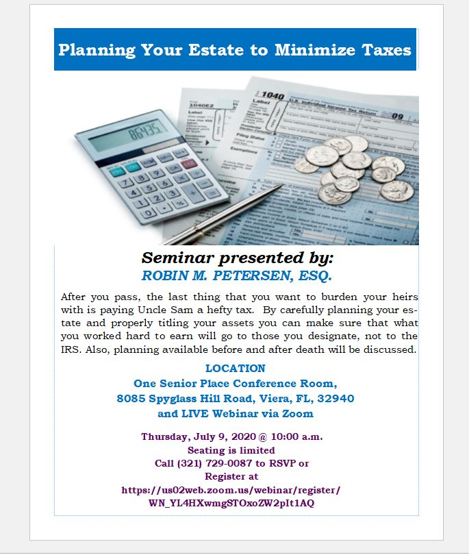 Planning Your Estate to Minimize Taxes presented by Estate Planning and Elder Law Center of Brevard