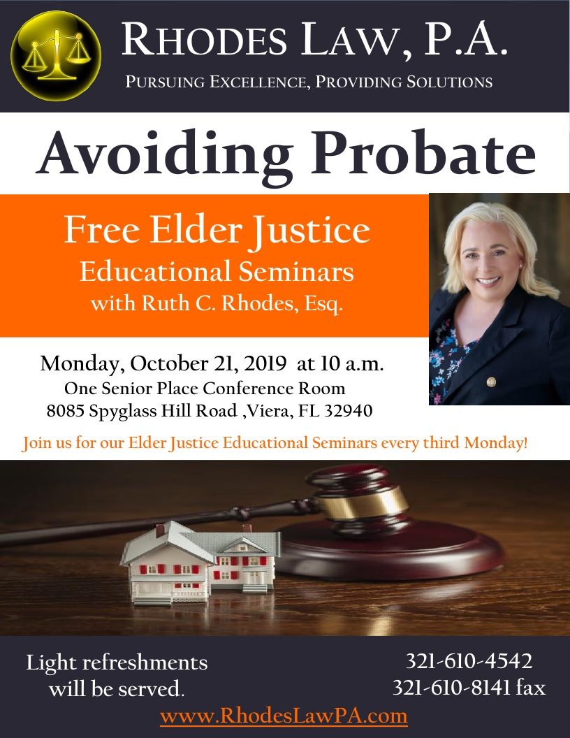 Avoiding Probate, Elder Justice Educational Seminars with Ruth C. Rhodes, Esq.