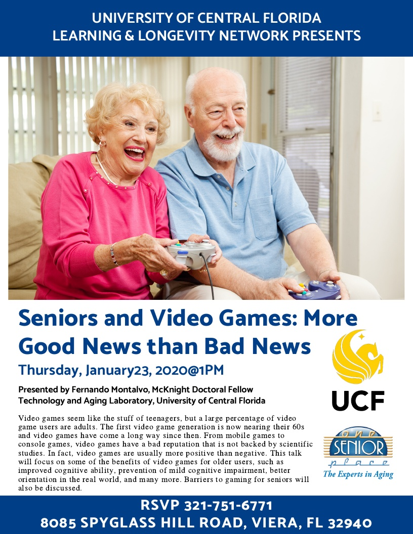 Seniors and Video Games - Good News/Bad News presented by Fernando Montalvo, UCF