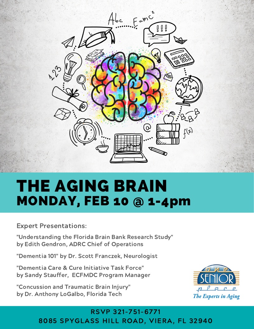 The Aging Brain presented by One Senior Place