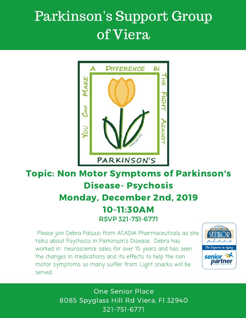 Non Motor Symptoms of Parkinson's Disease - Psychosis, Parkinson's Support Group of Viera