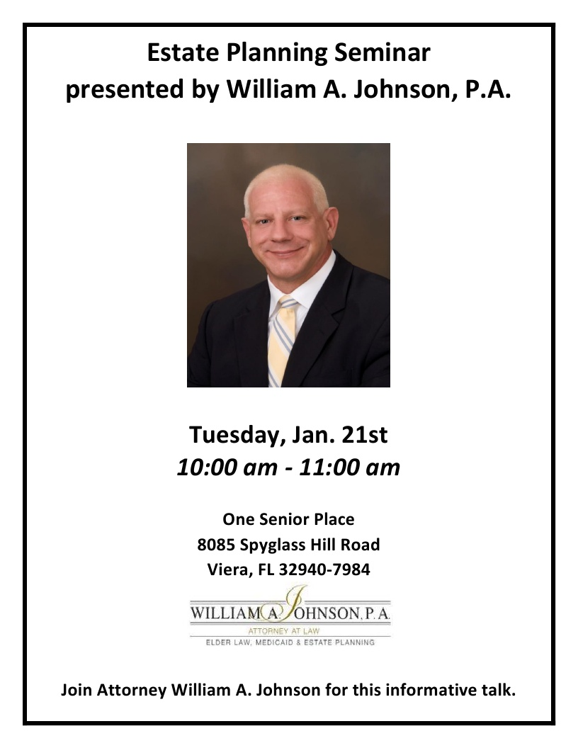*Cancelled* Estate Planning Seminar presented by William A. Johnson, P.A.