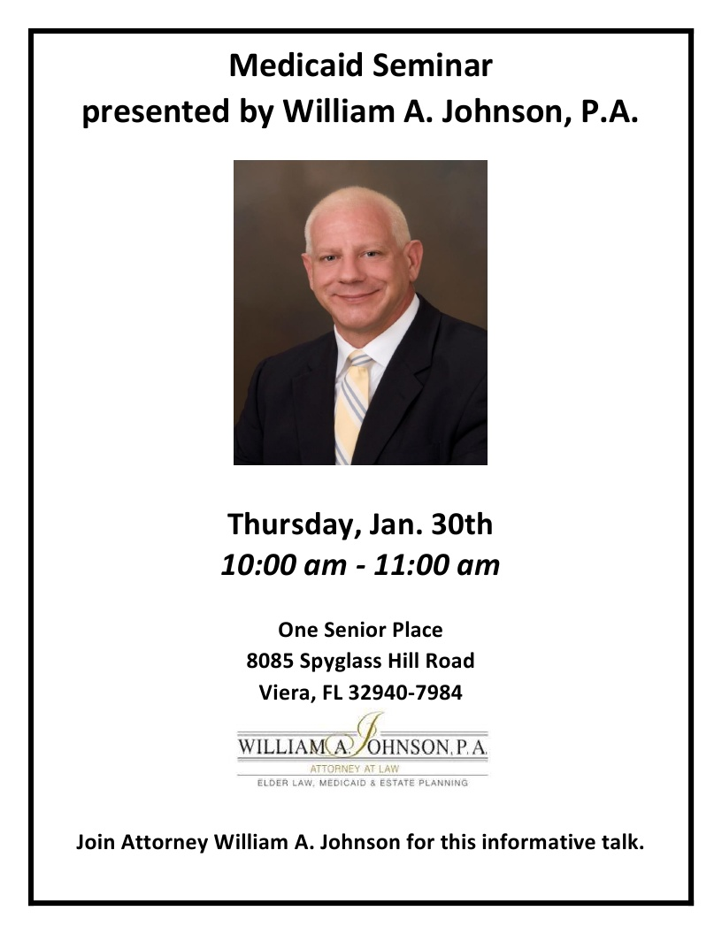 Medicaid Planning Seminar presented by William A. Johnson, P.A.