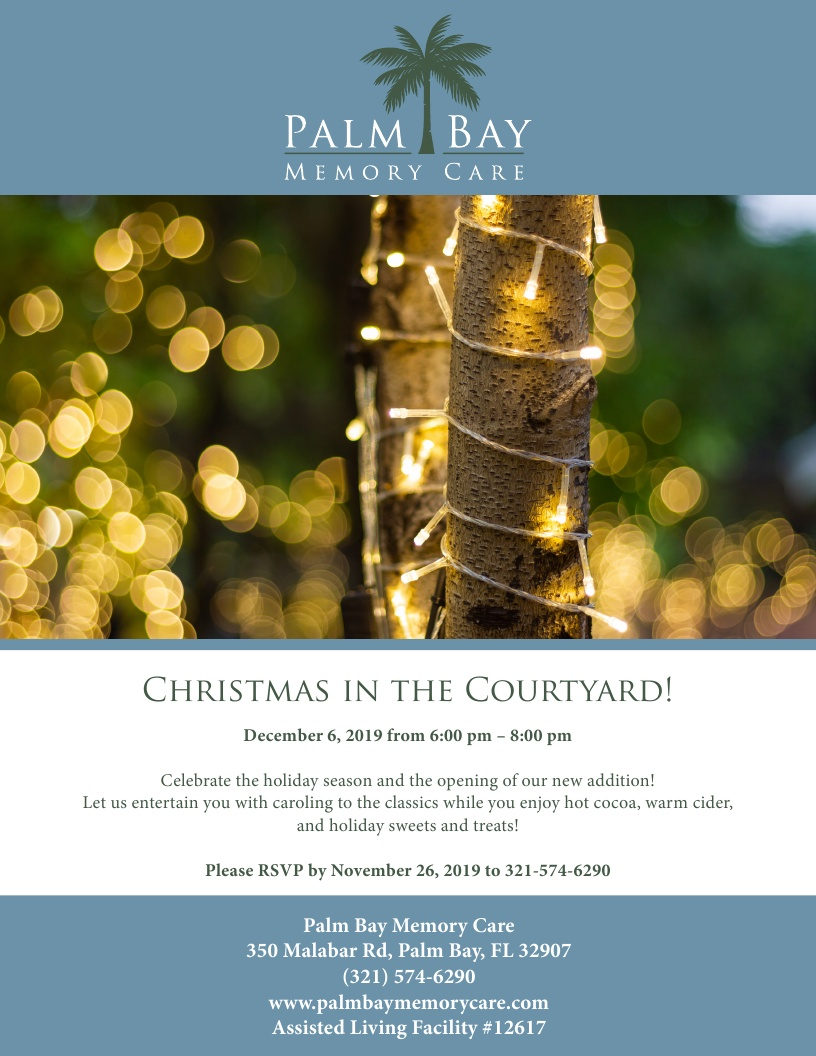 Christmas in the Courtyard! at Palm Bay Memory Care