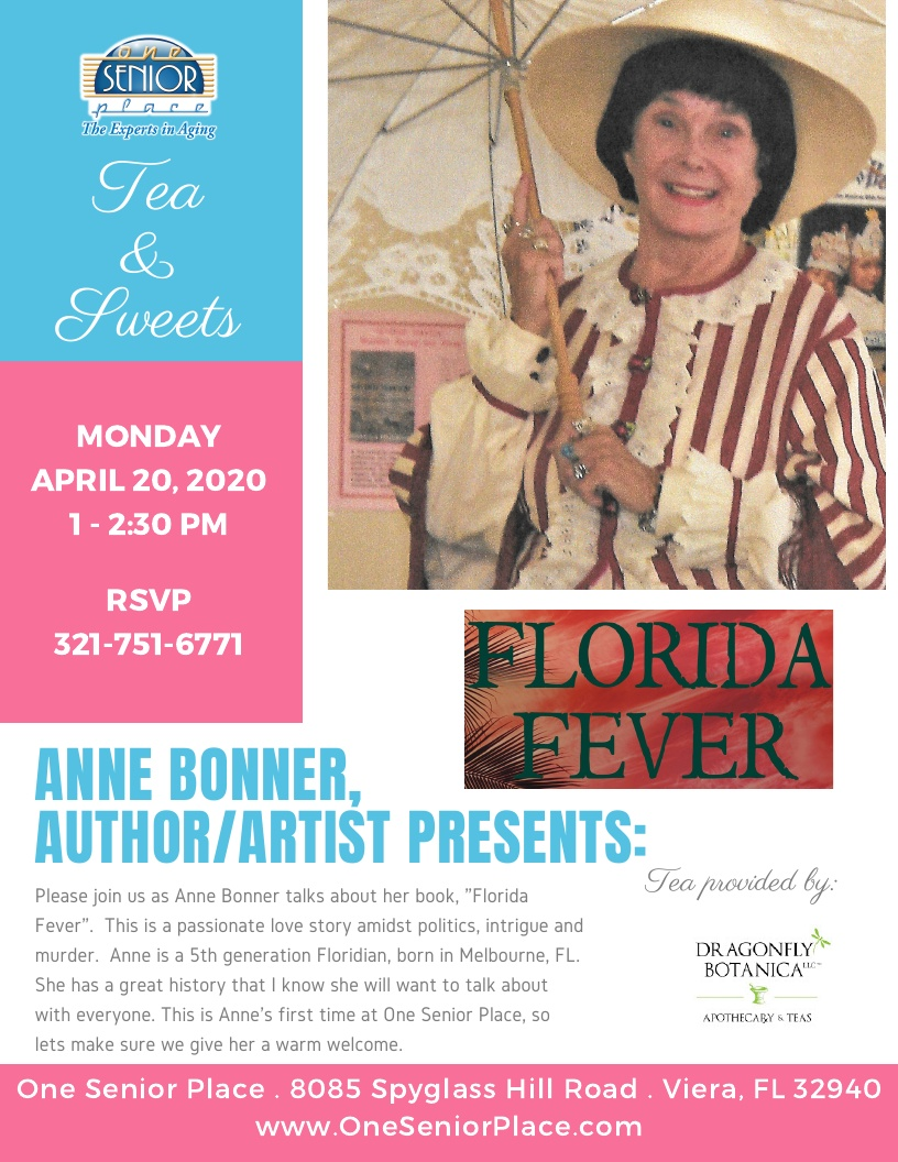 "CANCELLED UNTIL FURTHER NOTICE - Tea and Sweets - Anne Bonner presents ""Florida Fever"""