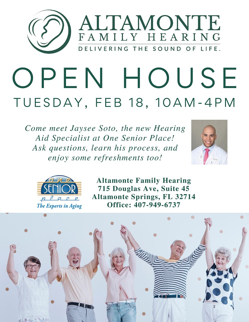 Altamonte Family Hearing Open House!