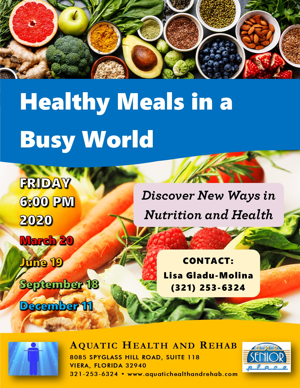 *** CANCELLED**** Healthy Meals in a Busy World presented by Aquatic Health and Rehab