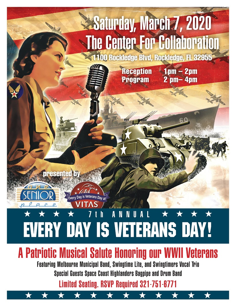 Every Day is Veterans Day! presented by One Senior Place and VITAS Healthcare