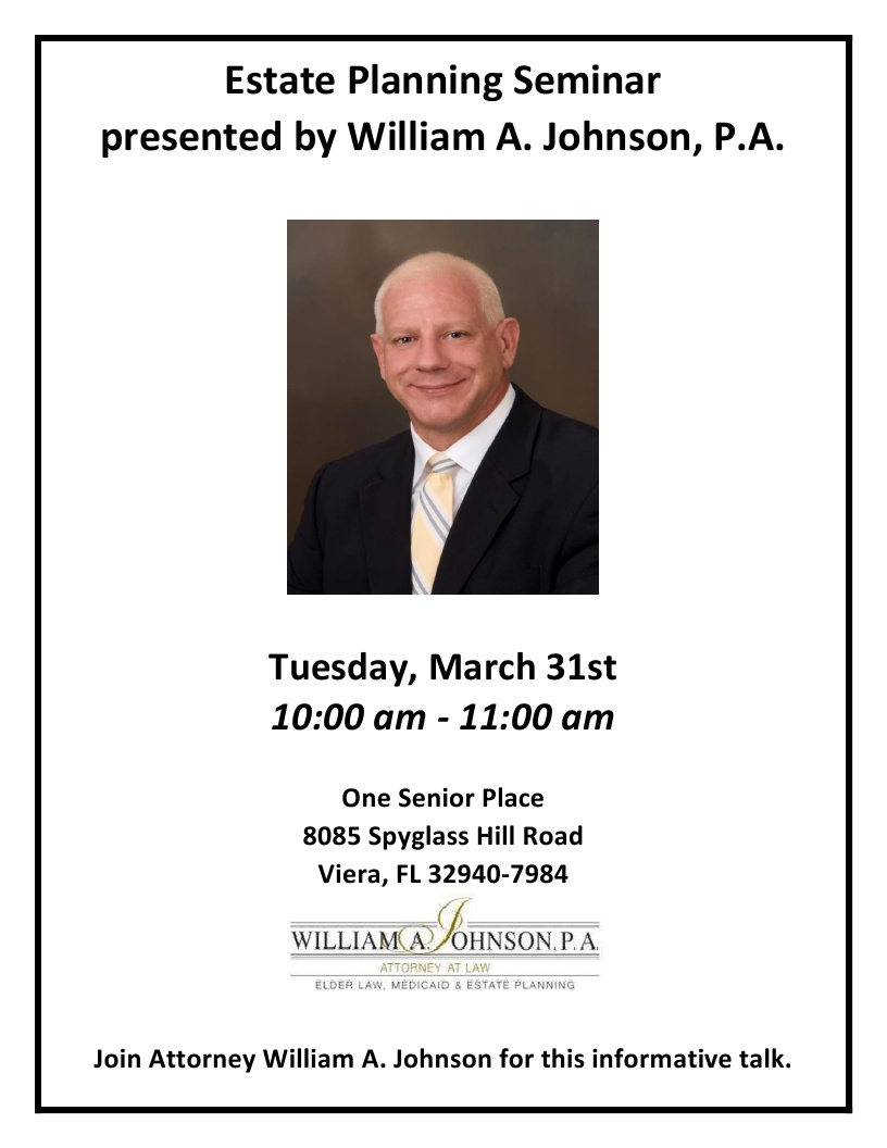 CANCELLED - Estate Planning Seminar presented by William A. Johnson, P.A.