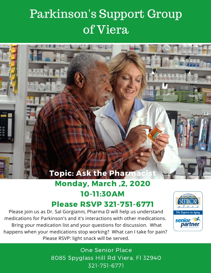 Ask the Pharmacist - Parkinson's Support Group of Viera