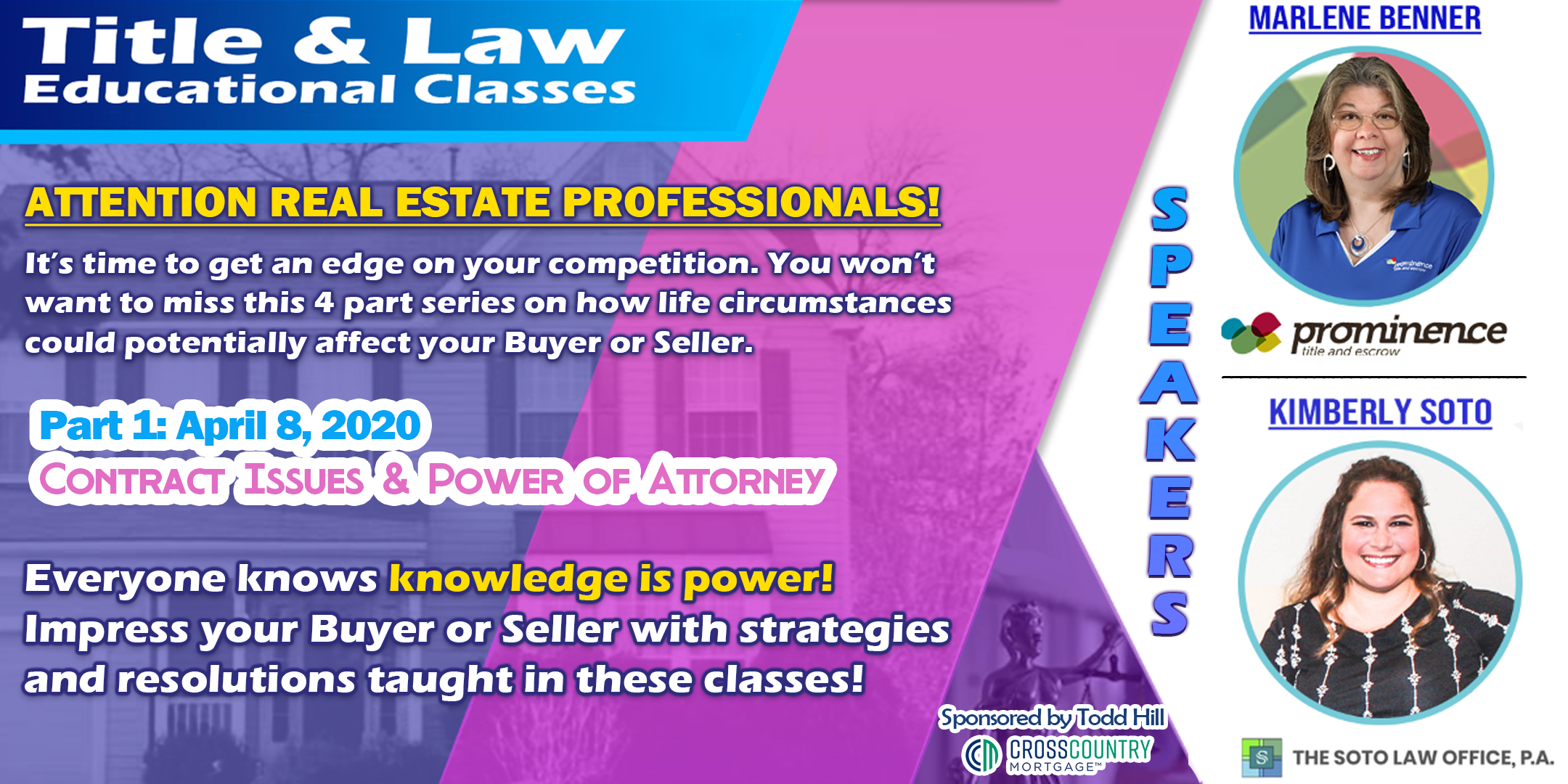 Title & Law Educational Classes - Part I of IV: Contract Issues & Power of Attorney