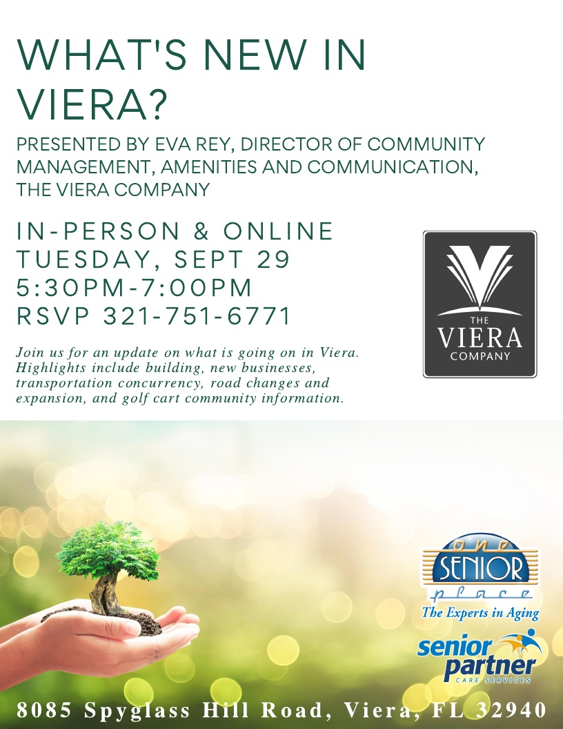 What's NEW in Viera? presented by The Viera Company (In-Person or Virtual) hosted by One Senior Place and Senior Partner Care Services