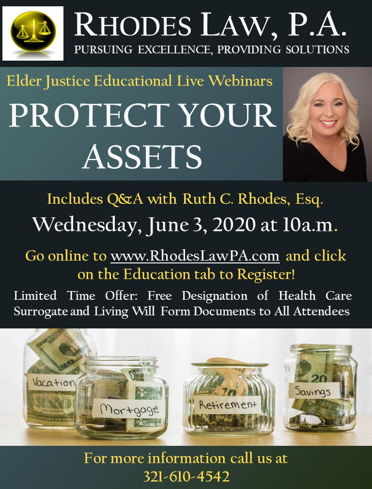 Protect Your Assets with Ruth C. Rhodes, Esq. Elder Justice Educational Live Webinars