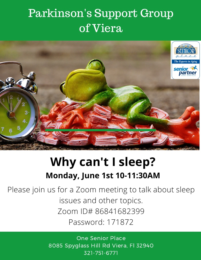 Why can't I sleep? VIRTUAL Zoom Meeting, Parkinson's Support Group of Viera