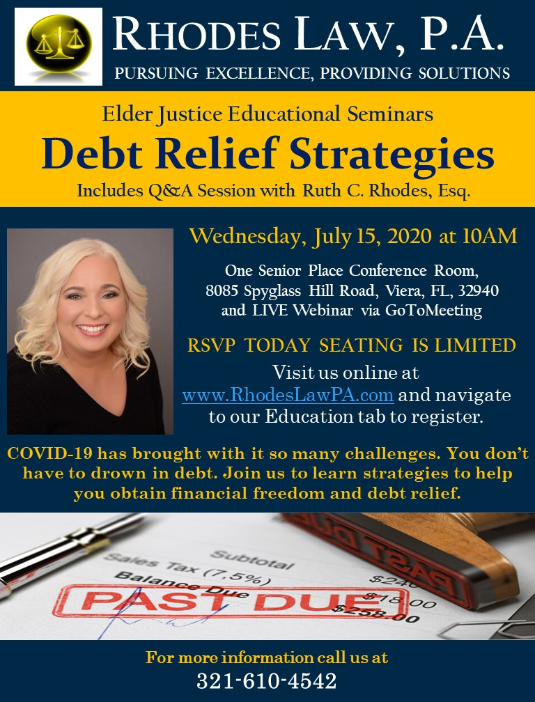 Debt Relief Strategies - Elder Justice Educational Seminars with Ruth C. Rhodes, Esq.