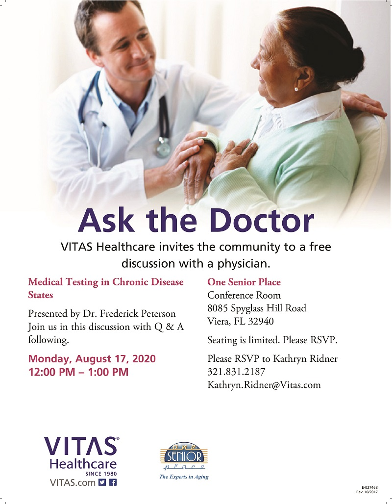 Medical Testing in Chronic Disease States 'Ask the Doctor' Lunch and Learn Seminar and ZOOM Meeting presented by VITAS Healthcare