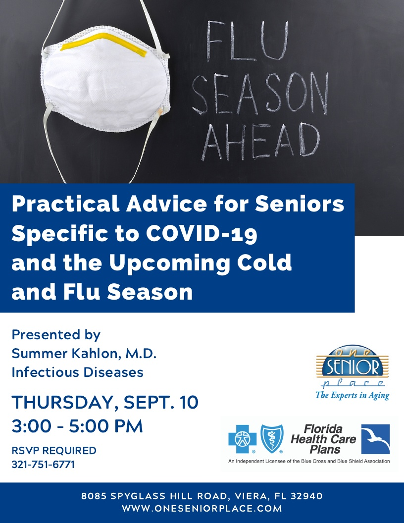 Practical Advice for Seniors Specific to COVID-19 and the Upcoming Cold & Flu Season hosted by One Senior Place and Florida Health Care Plans