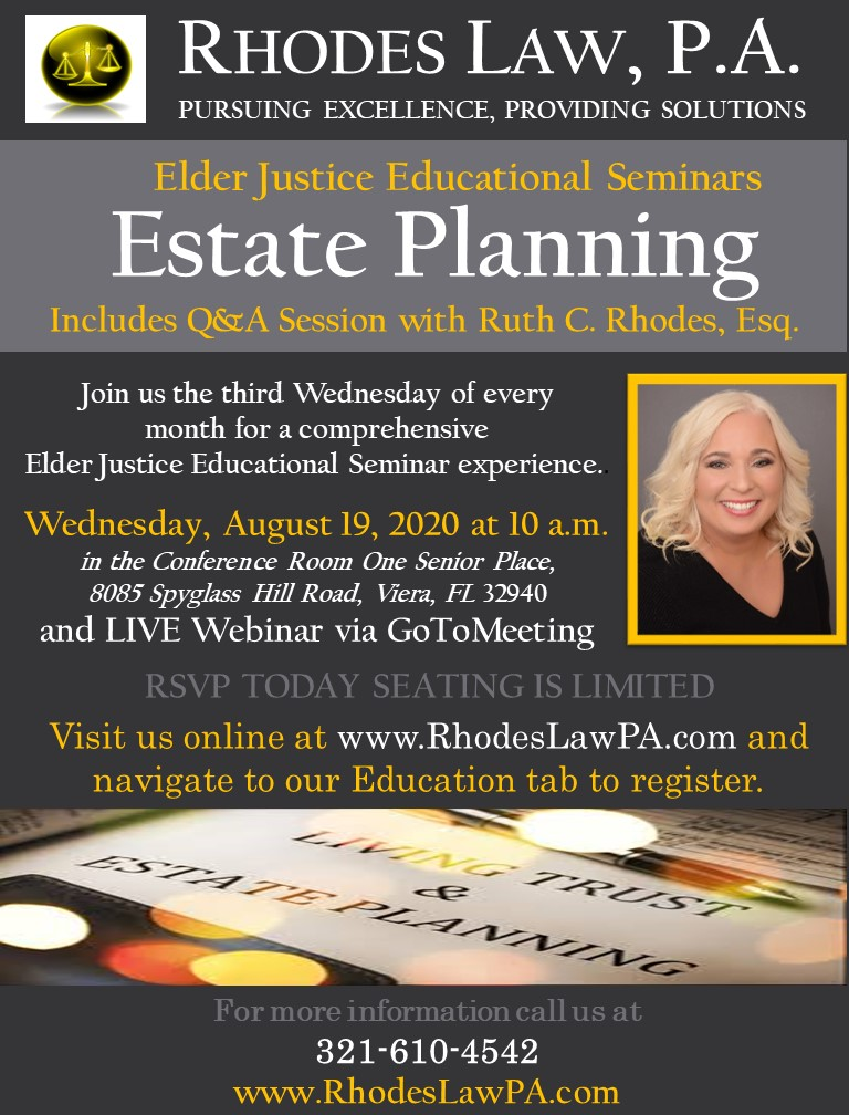 Estate Planning, Includes Q&A Session - Elder Justice Educational Seminars with Ruth C. Rhodes, Esq.