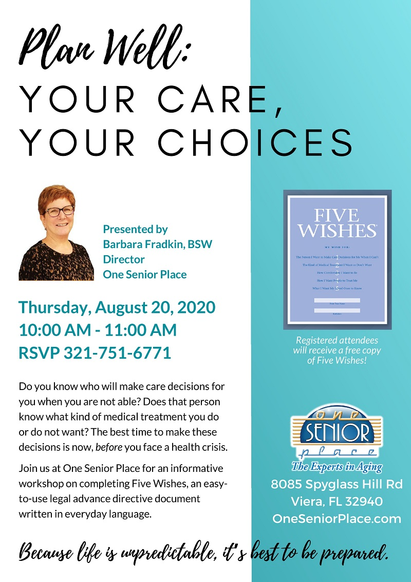 Plan Well: YOUR CARE, YOUR CHOICES presented by One Senior Place