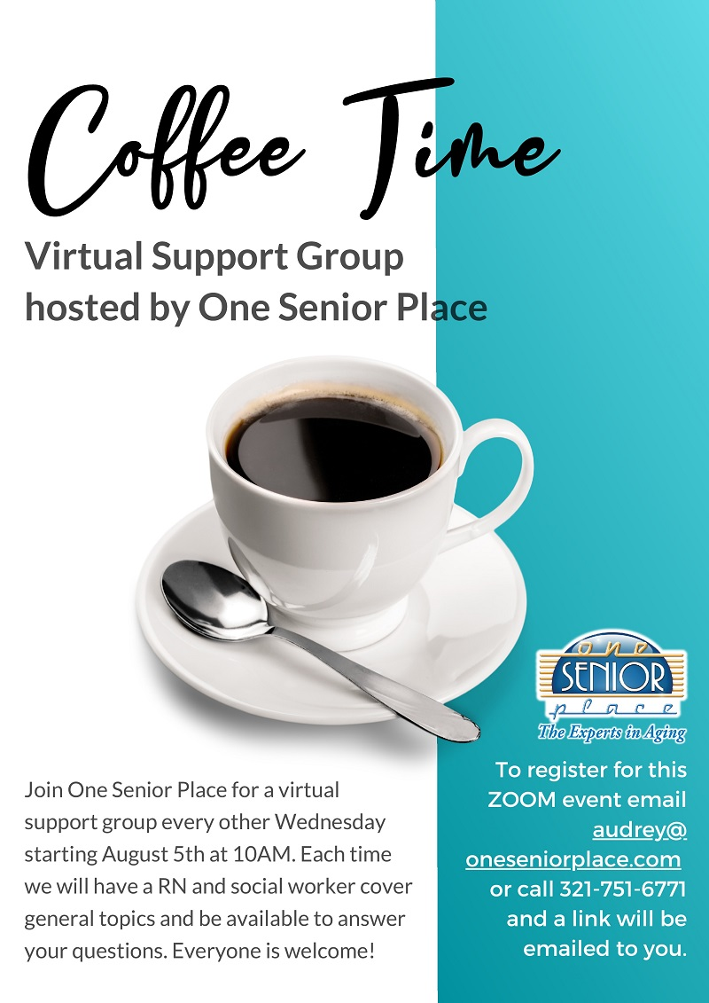 Coffee Time - Virtual Support Group hosted by One Senior Place