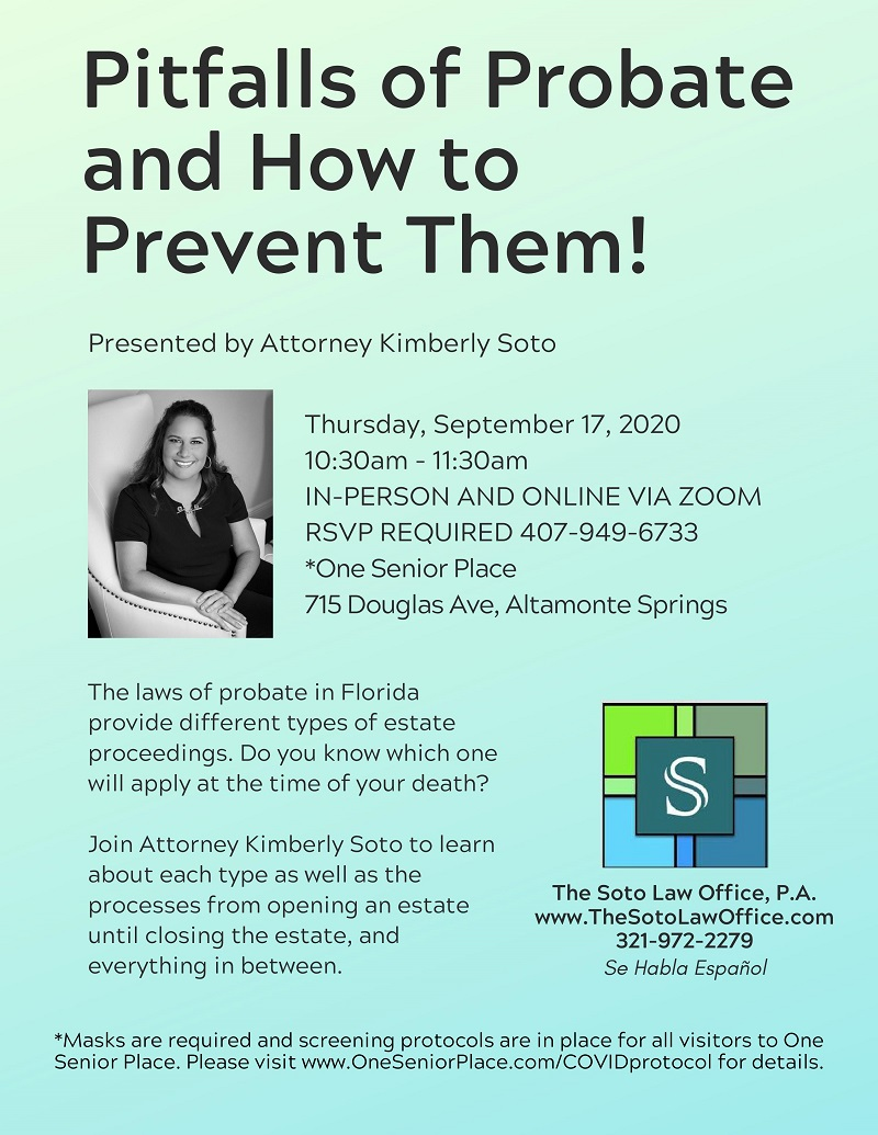 IN-PERSON OR VIRTUAL: Pitfalls of Probate and How to Avoid Them!