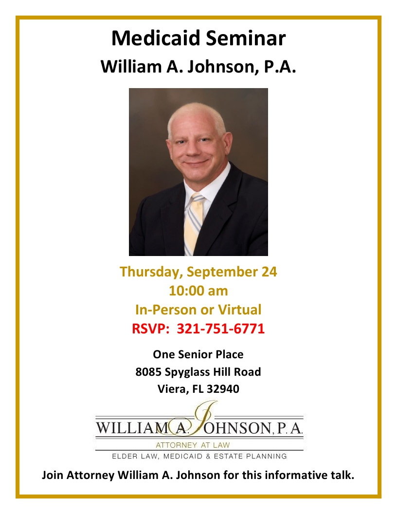 ***Canceled***Medicaid Seminar, In-Person and Virtual - William A. Johnson, P.A.