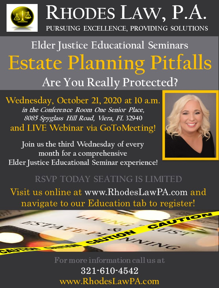 Estate Planning Pitfalls, Are You Really Protected? Elder Justice Educational Seminars with Ruth C. Rhodes, Esq.
