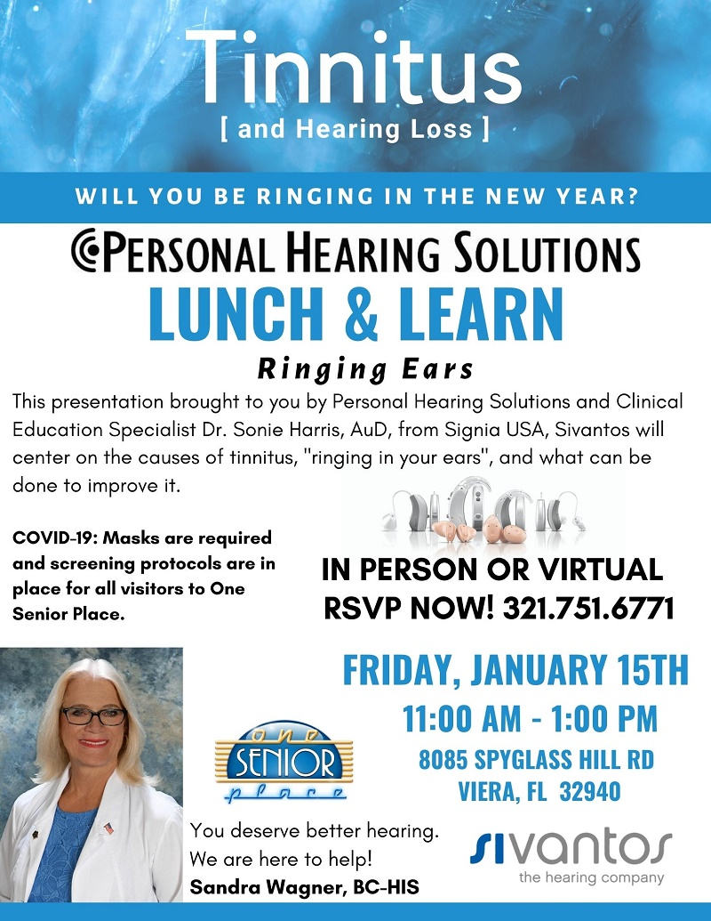 *NEW DATE* Tinnitus [and hearing loss] Lunch and Learn Seminar presented by Personal Hearing Solutions