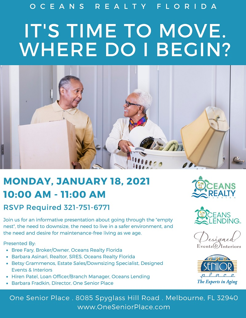 It's Time To Move, Where Do I Begin? presented by Oceans Realty Florida, Oceans Lending, Designed Events & Interiors and One Senior Place
