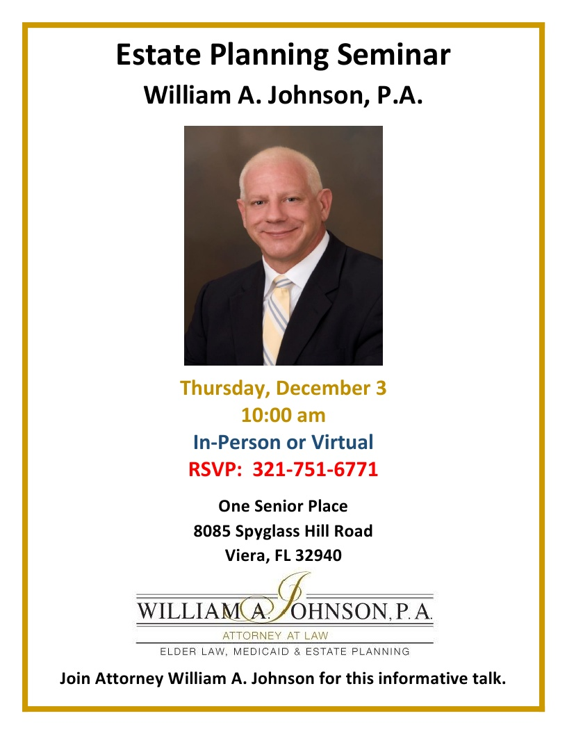 Estate Planning Seminar - William A. Johnson, P. A.