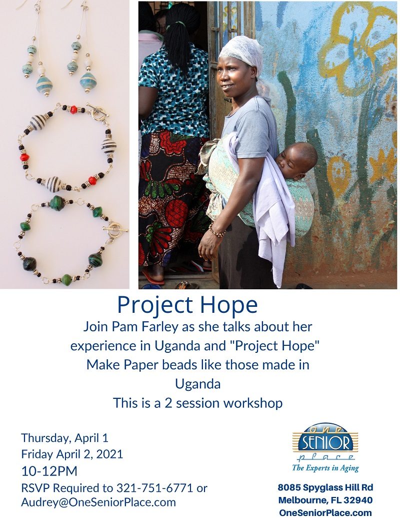Project Hope - Paper Bead Workshop presented by Pam Farley with the Cape Canaveral Pen Women's Group and One Senior Place