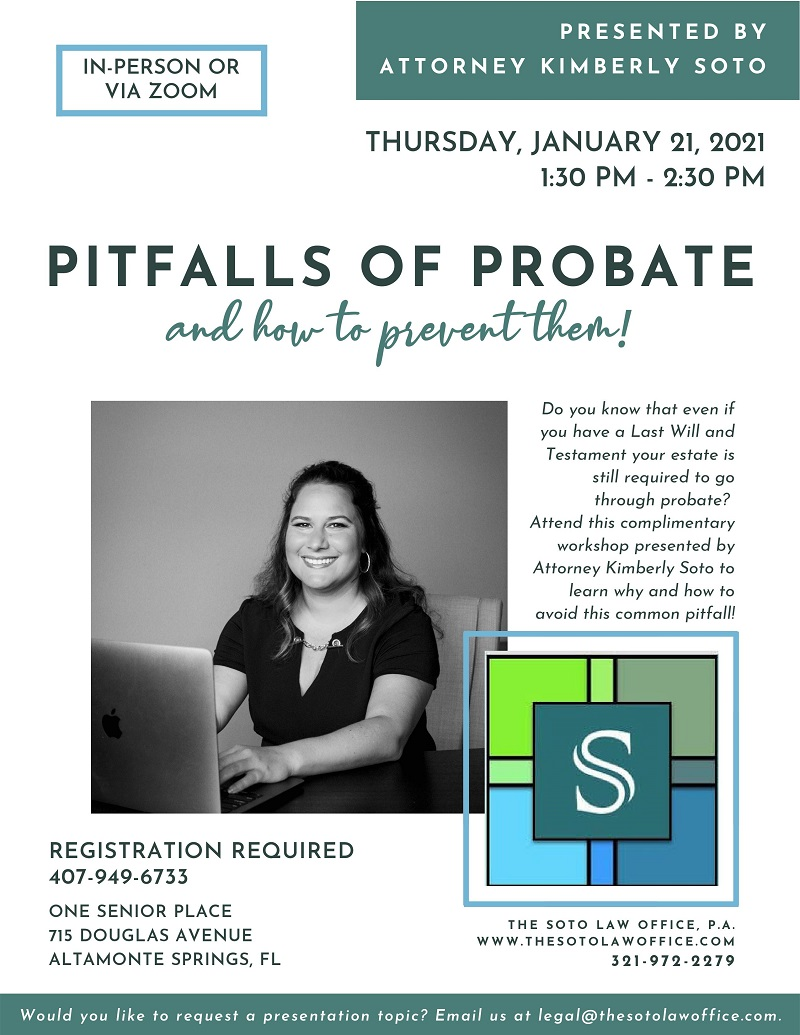 IN-PERSON OR VIRTUAL: Pitfalls of Probate and How to Prevent Them