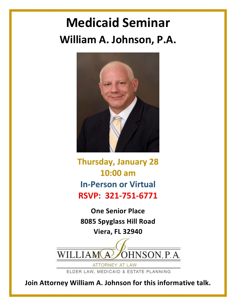 Medicaid Seminar presented by William A. Johnson, P.A.