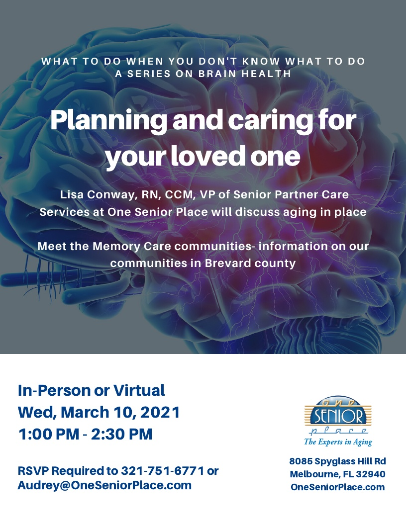 Planning and Caring for Your Loved One, a series on Brain Health presented by Lisa Conway, RN, VP of Senior Partner Care Services