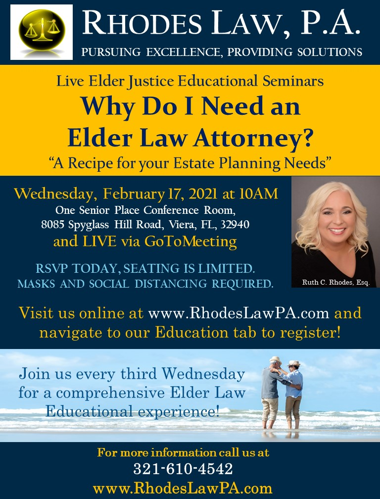 Why Do I Need an Elder Law Attorney? Live Elder Justice Educational Seminars with Ruth C. Rhodes, Esq.