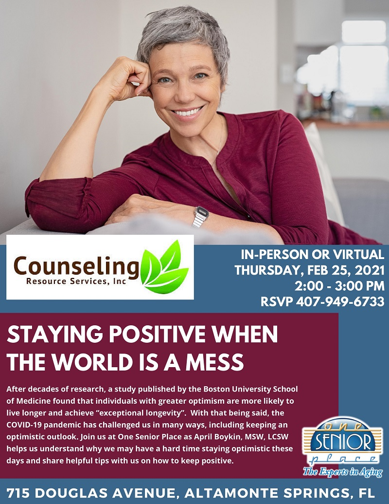 IN-PERSON OR VIRUTAL: Staying Positive When the World is a Mess